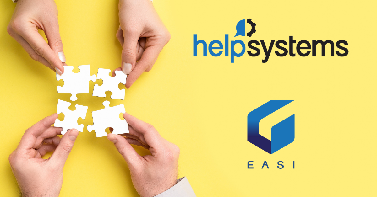 EASI announces a new partnership with HelpSystems