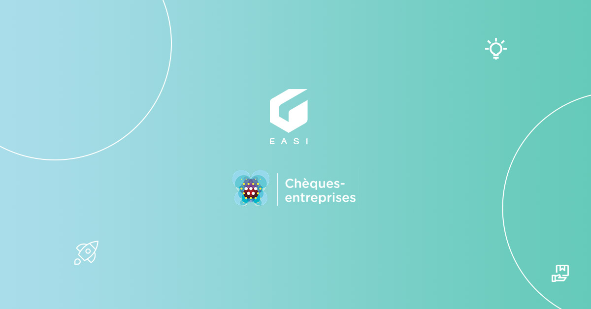 EASI obtained the Chèques Entreprises label