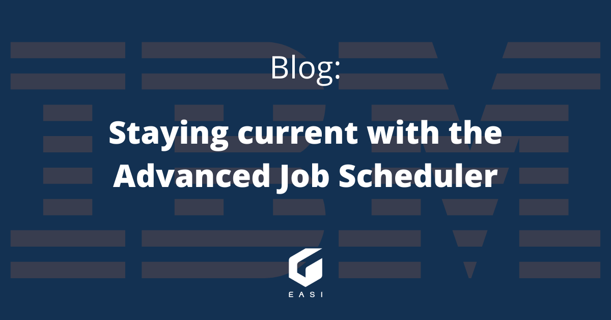 Staying current with the Advanced Job Scheduler