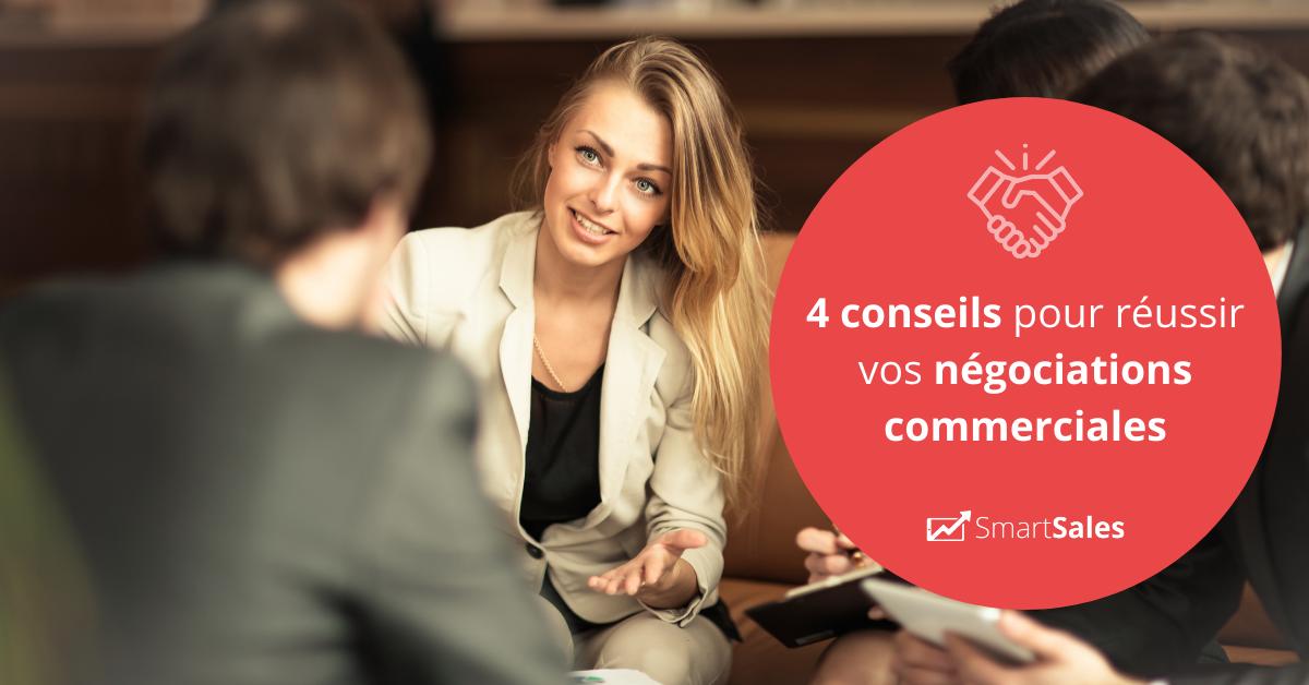 4 conseils pour réussir vos négociations commerciales